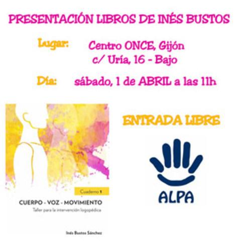 ALPA -  Presentación Libros de Inés Bustos - ALPA - Asociación de Logopedas del Principado de Asturias