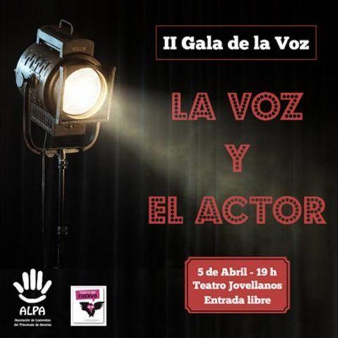 ALPA -  II GALA DE LA VOZ - Teatro Jovellanos - ALPA - Asociación de Logopedas del Principado de Asturias